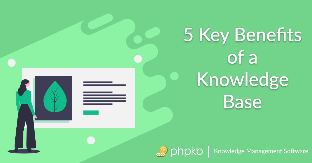 Knowledge Base Benefits
